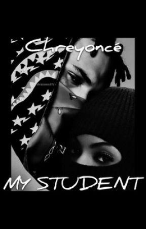 My Student (A Beyoncé & Chris Brown Story) by breezylover4life