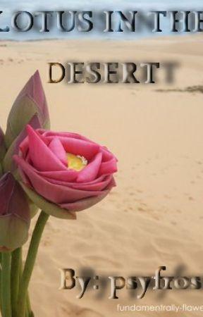 Lotus in the Desert by psyfrost