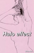 Halo Effect//S.M. by drizzymendes