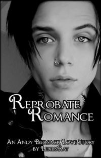 Reprobate Romance (Andy Biersack) ✔️ (editing) cover