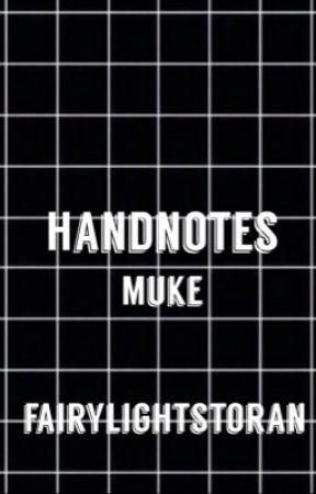 hand notes: muke by fairylightstoran