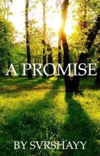 A Promise- a LOTR Fanfiction (Legolas) ❤︎ ✓ cover