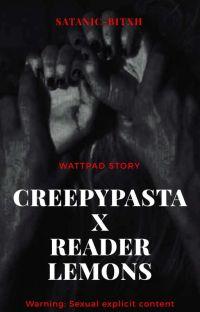 Creepypasta x Reader Lemon cover