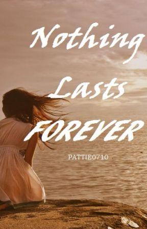 Nič netrvá večne (Nothing Lasts Forever) by MrsNaive