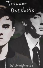Tronnor Oneshots by o2lcloudylove123