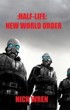 Half-Life: New World Order by ArgonPancake
