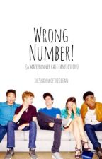 Wrong Number! (A Maze Runner Cast fanfiction) by TheShadowoftheOcean