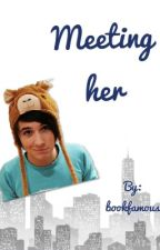 Meeting her (a danisnotonfire Fanfiction) by bookfamous