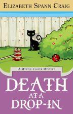 Death at a Drop-In: Myrtle Clover #5 by ElizabethSCraig