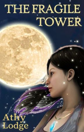 The Fragile Tower - Book 1 of the No.1 magical fantasy series by GythaLodge