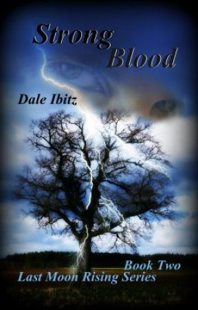 Strong Blood (Last Moon Rising #2) by EpicMoon