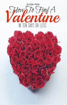 How to Find a Valentine by josie-tee