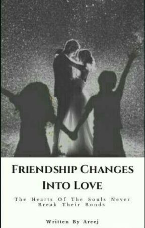 Friendship Changes Into Love (A Muslim Novel)  by SunshineAreej
