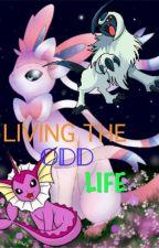 Living The Odd Life by salacharnite