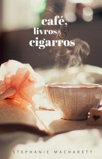 Café, livros e cigarros. cover