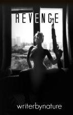 Revenge by writerbynature