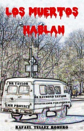 Los Muertos Hablan by ViajeroIniciatico
