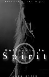 Suffocate In Spirit - Shadows of the Night 4 cover