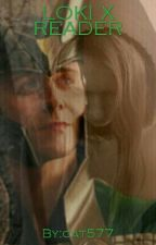 Loki X Reader by cat577
