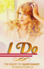 I Do by clarissacamille15