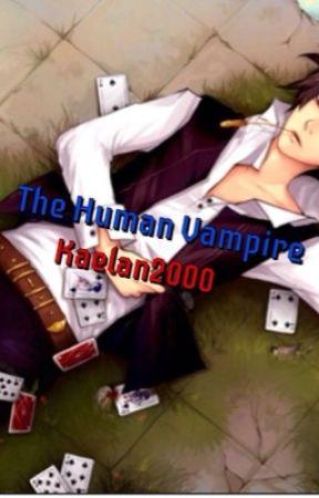 The Human Vampire by kaelan2000