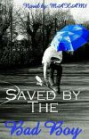 Saved by The Bad Boy cover