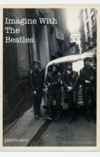 -Beatles-                     ||IMAGINE|| by patcwater