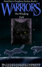 Warrior Cats: The Winding Path (Book 1) by grimfulmisfit