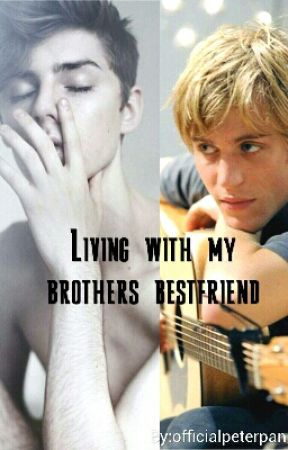 Living With My Brothers Bestfriend (boyxboy) by bakalux