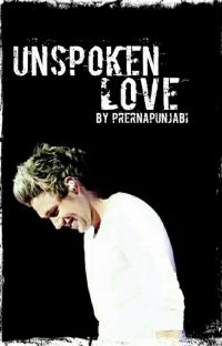 Unspoken Love | Niall Horan AU | √  cover