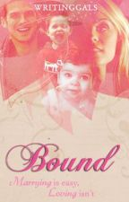 Bound by WritingGals