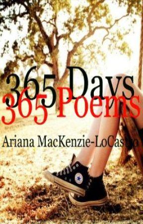 365 Days, 365 Poems: Year One, Part One by Ariwriter94