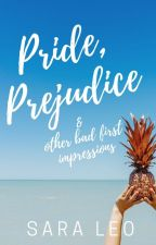 Pride, Prejudice and other bad first impressions by lloroncita