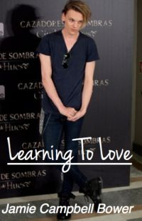 Learning To Love - Jamie Campbell Bower cover