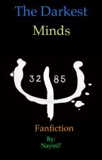 The Darkest Minds FanFiction by Nayiri7