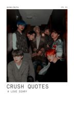 ; crush quotes by SEOKLCOUTH