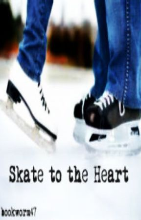 Skate to the Heart by bookworm47