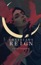Obsidian's Reign by ivorysouls