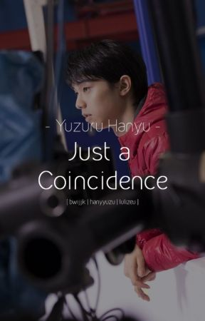 yh | just a coincidence by hanyyuzu