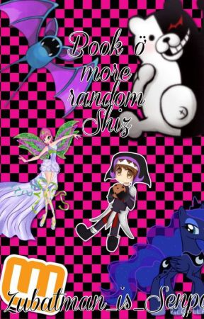 The Book of More Random Shiz (Random Book 3) by InsanityBloodbath