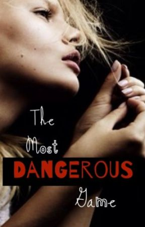 The Most Dangerous Game (Harry Styles AU) by Posh777