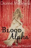 Blood Alpha (Chosen Mate Series 1) [Complete] cover