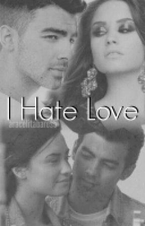 I Hate Love by MultiFandomedManiac