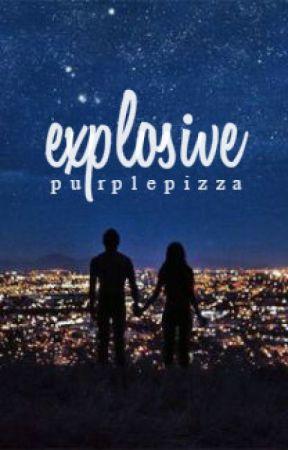 Explosive by PurplePizza