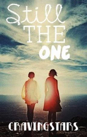 Still the One (One Direction Fan fiction) (ON HOLD) by cravingstars