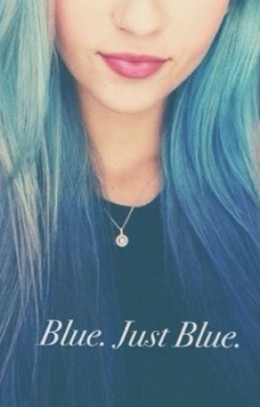 Blue. Just Blue. by Camillep-1D