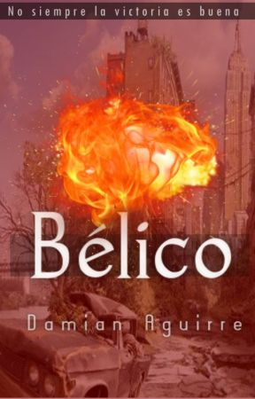 Bélico (En edición) by EscritorDamian