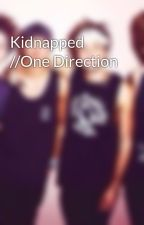 Kidnapped //One Direction by ilovepenguinsand1d