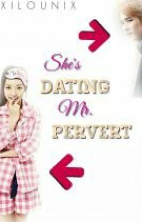 She's Dating Mr.Pervert by LittleBang
