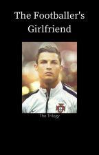 The Footballer's Girlfriend by BubblySoccer